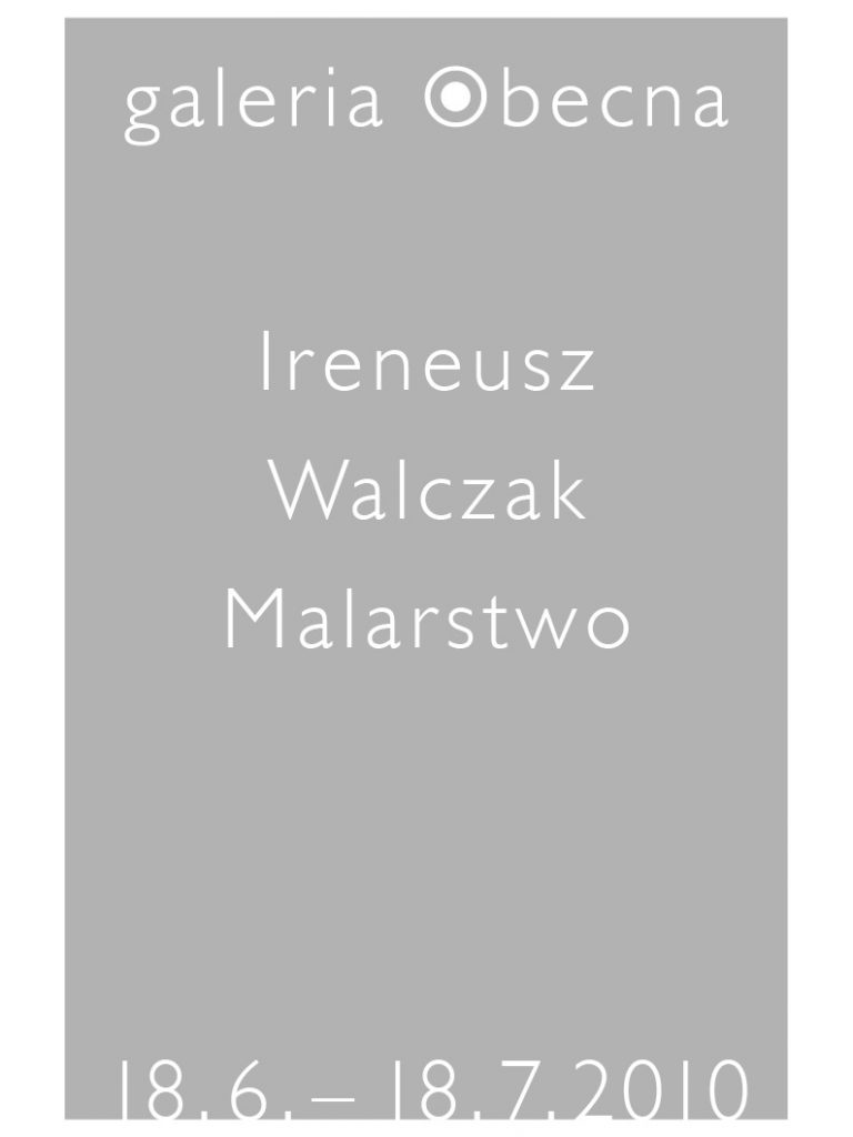Ireneusz Walczak, My house is my language